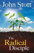 John Stott_The Radical Disciple