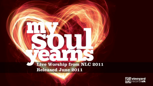 My Soul Yearns Vineyard Records UK